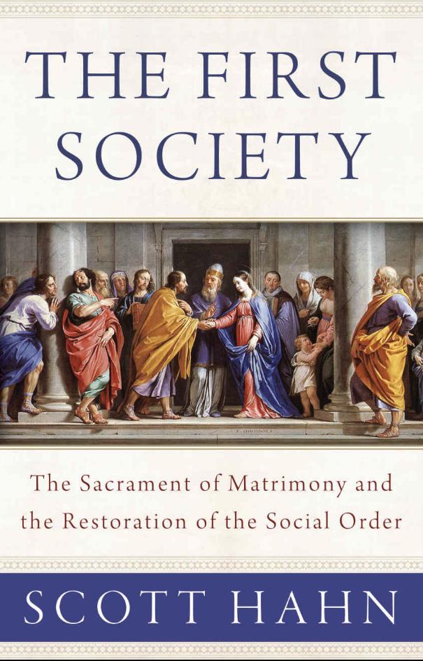 First Society - The Sacrament of Matrimony