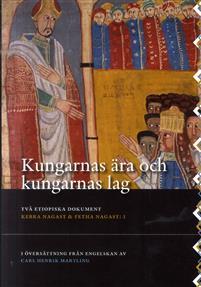 Kungarnas ära och kungarnas lag (Kebra Nagast och Fetha Nagast)