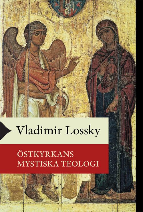 Östkyrkans mystiska teologi