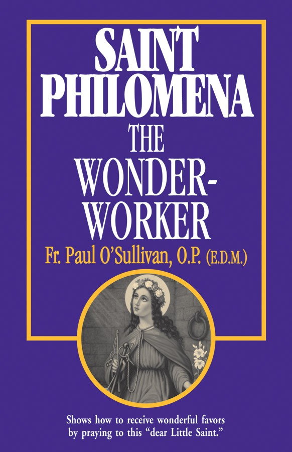 Saint Philomena, The Wonder-Worker