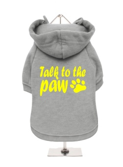 Urban Pup Talk to the Paw hoodie